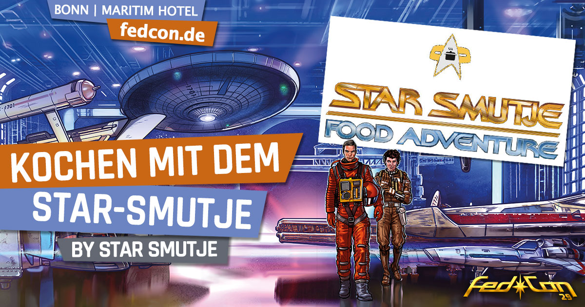 FedCon 29 | Workshop | Kochen mit dem Star Smutje | by Star Smutje